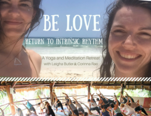 BE LOVE 2018 yoga retreat